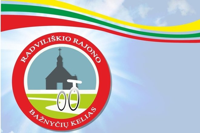 """BICYCLE ROUTE """"THE ROAD OF RADVILIŠKIS DISTRICT CHURCHES"""""""